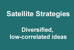 4 Investment pillars - Satellite Strategies: diversified, low-correlated ideas.