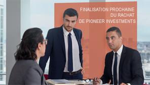 Finalisation prochaine du rachat de Pioneer Investments