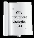 CIO's Investment strategies: Q&A