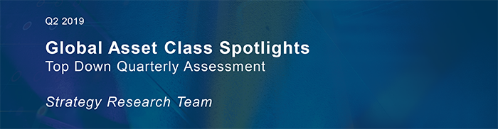 Global-Asset-Class-Spotlights-Q2-2019-1
