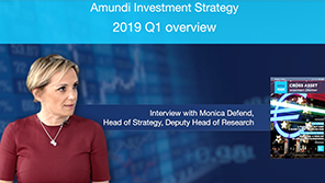 2019.04- Amundi Investment strategy - 2019 Q1 overview