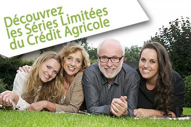 Séries limitées du crédit agricole