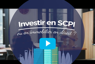 Investir en SCPI ou immobilier direct