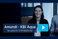 Point trimestriel Amundi KBI Aqua
