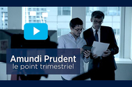 point trimestriel Amundi Prudent