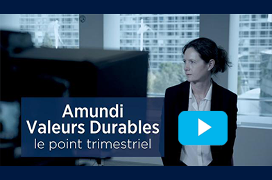 point trimestriel Amundi Valeurs durables