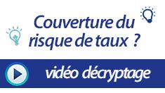 235x132 vidéos décryptage couv risque taux